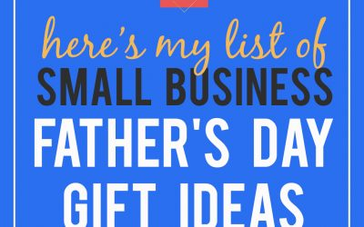 Support Small Businesses this Father's Day!